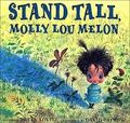 Molly lou mellon stand tall book
