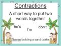 Contractions he's ....
