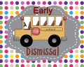 Early dismissal 3