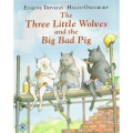 3 little wolves and the big bad pig