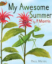 My awesom summer by p. mantis book