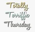 Thursday totally terrific